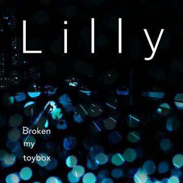 1st demo EP 「Lilly」